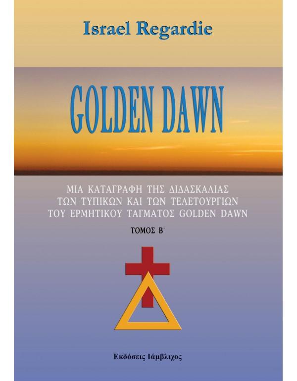 Golden Dawn - Μία καταγραφή της διδασκαλίας, των τυπικών και των τελετουργιών - τ.Β